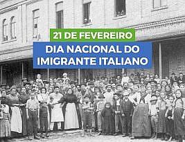 21 de Fevereiro: Dia Nacional do Imigrante Italiano